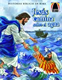 Jesus Camina Sobre El Agua (Jesus Walks on Water) (Spanish Arch Books) (Spanish Edition)