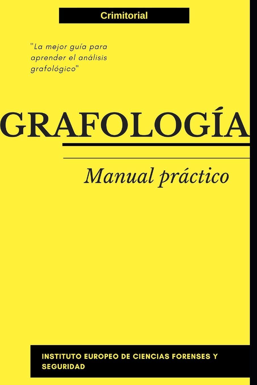 Grafología: Manual práctico: Amazon.es: VV.AA. Instituto Europeo de Ciencias Forenses: Libros