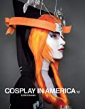 Cosplay in America: Volume 2