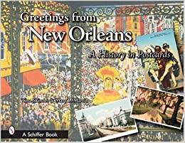 Greetings from new orleans a history in postcards tina skinner flip to back flip to front m4hsunfo
