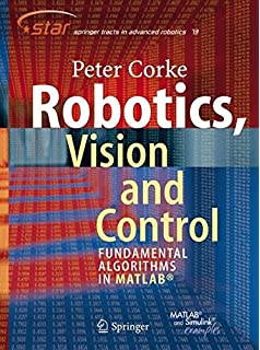 Introduction to robotics mechanics and control 3rd edition robotics vision and control fundamental algorithms in matlab springer tracts in advanced robotics fandeluxe Gallery