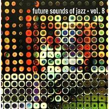 Vol. 8-Future Sounds of Jazz (Vinyl)