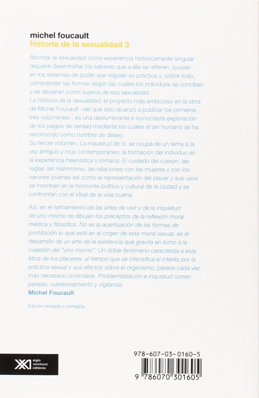 Historia de la sexualidad, Vol. 3. La inquietud de si. Edicion revisada y corregida (Spanish Edition): Michel Foucalt: 9786070301605: Amazon.com: Books