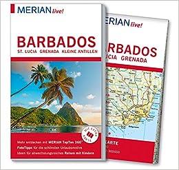 Kleine Antillen Karte.Merian Live Reisefuhrer Barbados St Lucia Grenada Mit