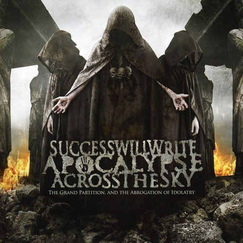 Success Will Write Apocalypse Across The Sky: Grand Partition.And The Abrogation Of Idolatry (Audio CD)