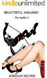 Beautiful Assassin (The Spitfire Book 3)