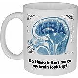 MBA Mug - Graduation Gift - Funny Coffee or Tea Mug - Masters of Business Administration Degree Cup