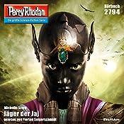 Jäger der Jaj (Perry Rhodan 2794) | Michelle Stern