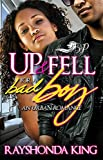 Up and Fell For A Bad Boy: An Urban Romance