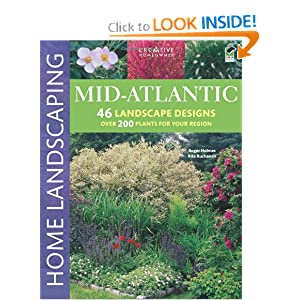 Mid-Atlantic Home Landscaping, 3rd edition Roger Holmes Mr., Rita Buchanan, Landscaping and How-To