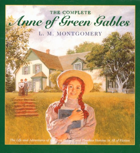 Anne of Green Gables, Complete 8-Book Box Set: Anne of Green Gables; Anne of the Island; Anne of Avonlea; Anne of Windy Poplar; Anne's House of Ingleside; Rainbow Valley; Rilla of Ingleside