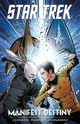 Star Trek: Manifest Destiny - Destiny Ny
