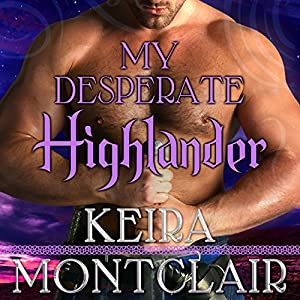 My Desperate Highlander Audiobook