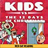 Kids vs the Twelve Days of Christmas: How Many Presents Do You Really Get?