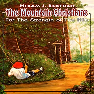 The Mountain Christians: An LDS Novel Audiobook