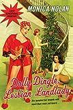 Dolly Dingle, Lesbian Landlady (Career Girl)