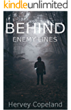 Behind enemy lines: One step behind - A police detective mystery