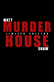 Murder House: Who Will Survive? (The Game Book 5)