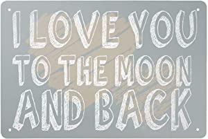HERYNLRN Retro Tin Signs Vintage Style I Love You to The Moon and Back Metal Sign Iron Painting for Indoor & Outdoor Home Bar Coffee Kitchen Wall Decor 8 x 12 INCH