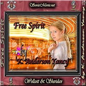 Free Spirit Audiobook
