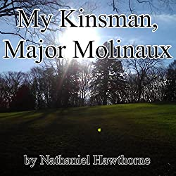 My Kinsman, Major Molinaux