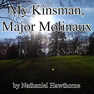 My Kinsman, Major Molinaux Audiobook