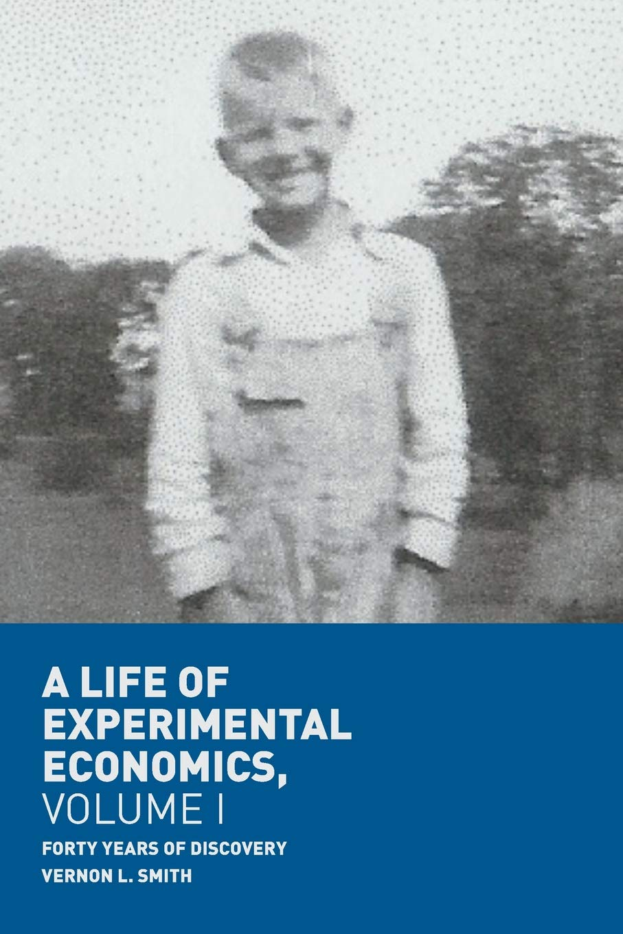 Image result for A Life of Experimental Economics, Volume i forty years