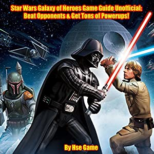 Star Wars Galaxy of Heroes Game Guide Unofficial Audiobook
