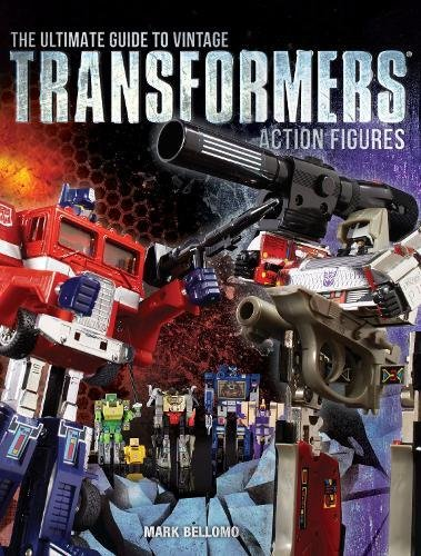 (The Ultimate Guide to Vintage Transformers Action Figures)