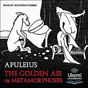 The Golden Ass or Metamorphoses Audiobook