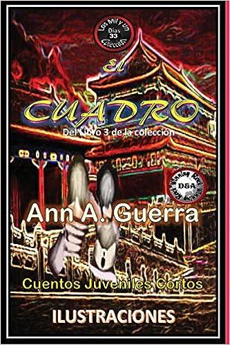 33 del Libro 3 de Los MIL y un DIAS: Volume 33 Los MIL y un DIAS Libro 3: Amazon.es: Ms. Ann A. Guerra, Mr. Daniel Guerra: Libros
