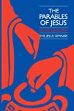 The Parables of Jesus (Jesus Seminar Series)