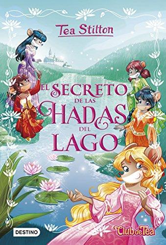 Amazon.com: El secreto de las hadas del lago: Tea Stilton ...