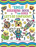 #4: Emoji Coloring Book for Girls: Let's be Confident!