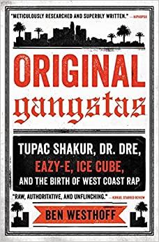 {{REPACK{{ Original Gangstas: Tupac Shakur, Dr. Dre, Eazy-E, Ice Cube, And The Birth Of West Coast Rap. Nuestra Javier Compra OSRAM chapa relevant