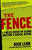 The Fence, Dick Lehr, 0060780983