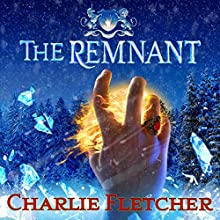 The Remnant: Oversight Trilogy, Book 3 Audiobook by Charlie Fletcher Narrated by Charlie Fletcher
