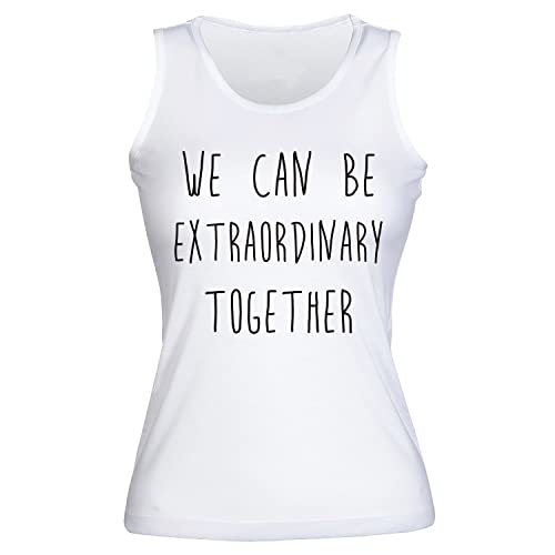 We Can Be Extraordinary Together Camisetas sin mangas para mujer Shirt