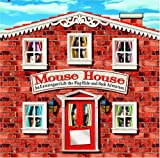 Mouse House, Juliet Williams and Bob Klass, 1593540825