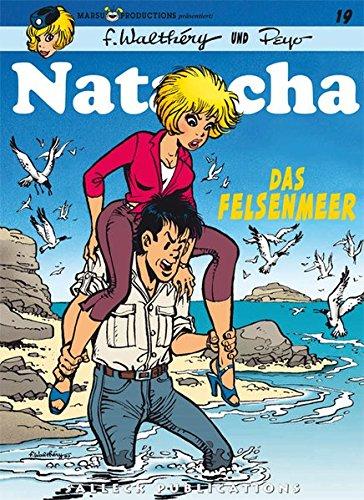 Natascha: Band 19: Das Felsenmeer (Natascha Einzelbände) Taschenbuch – 1. September 2004 Peyo Francois Walthéry Eckart Schott Salleck Publications