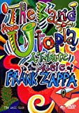 The Band from Utopia - A Tribute to the Music of Frank Zappa