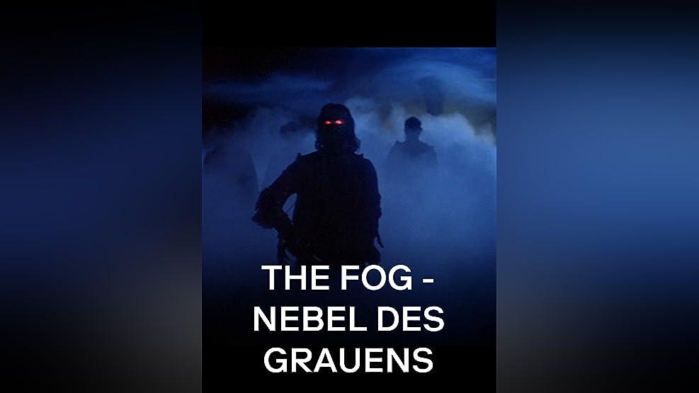 The Fog – Nebel des Grauens [OV]