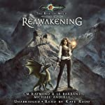 Reawakening: The Rise of Magic, Book 2 | C. M. Raymond,Michael Anderle,L. E. Barbant