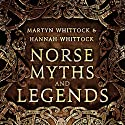 Norse Myths and Legends Audiobook by Martyn Whittock, Hannah Whittock Narrated by Christopher Oxford