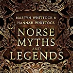 Norse Myths and Legends | Martyn Whittock,Hannah Whittock