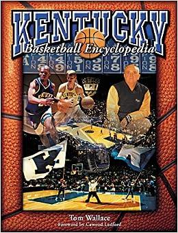 Book The Kentucky Basketball Encyclopedia