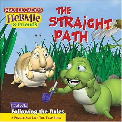 The Straight Path  Max Lucados Hermie   Friends