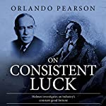 On Consistent Luck: The Redacted Sherlock Holmes | Orlando Pearson