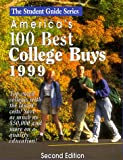 Student Guide to America's 100 Best College Buys, Institutional Research and EVA Staff, 188726955X