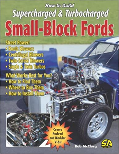 How to Build Supercharged & Turbocharged Small-Block Fords: Amazon.es: Bob McClurg: Libros en idiomas extranjeros